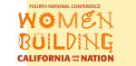 Women Building California and the Nation Conference Enters 4th Year